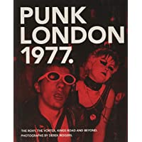 1977 Punk London: The Roxy (Carpet Bombing Culture)