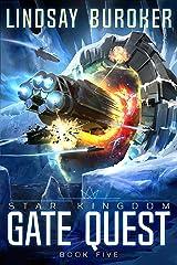 Gate Quest (Star Kingdom Book 5) Kindle Edition