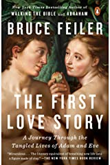 The First Love Story: A Journey Through the Tangled Lives of Adam and Eve