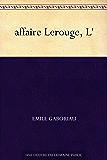 affaire Lerouge, L'