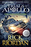 The Tyrant'S Tomb (The Trials Of Apollo Bk 4)