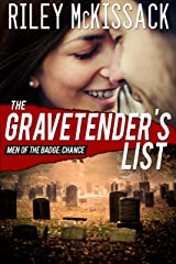 The Gravetender's List (Men of the Badge Book 7) Kindle Edition