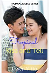 Tropical Kiss and Tell: A Christian Contemporary Romance (Tropical Kisses Book 2) Kindle Edition