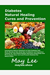 Diabetes Natural Healing Cures and Prevention Kindle Edition