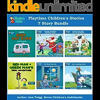 Playtime Children's Stories 7 Story Bundle: Seven Wonderful Audiobook Stories for Kids in One Bundle