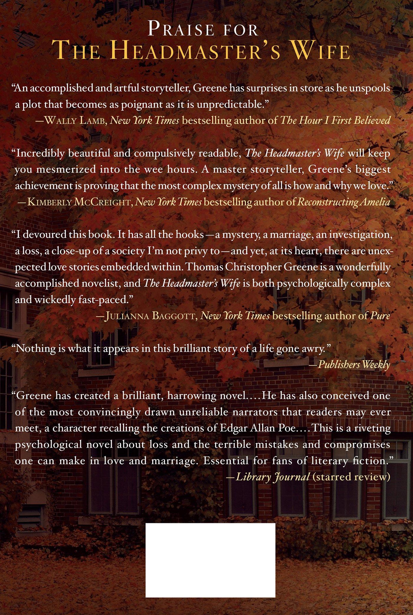 The Headmaster's Wife: A Novel: Thomas Christopher Greene: 9781250038944:  Amazon: Books