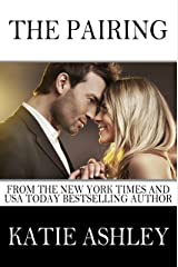 The Pairing (The Proposition Book 3) Kindle Edition