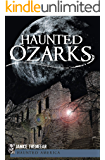 Haunted Ozarks (Haunted America)