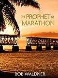 The Prophet of Marathon