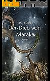 Der Dieb von Maraka (German Edition)