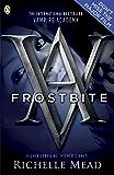 Vampire Academy: Frostbite (English Edition)
