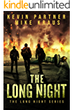 The Long Night: Book 1 in the Thrilling Post-Apocalyptic Survival series: (The Long Night - Book 1)
