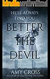 Better the Devil (English Edition)