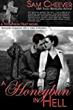 A Honeybun in Hell: Romantic Suspense with a Taste of Mystery (Honeybun Heat Book 4)