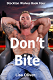 Don't Bite (Stockton Wolves Book 4)