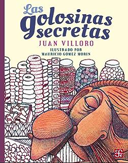 Las golosinas secretas (A la Orilla del Viento) (Spanish Edition)
