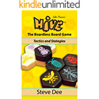 Hive - The Boardless Board Game: Tactics and Strategies (English Edition)