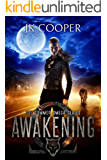 Awakening: Book 1 of The Summer Omega Series