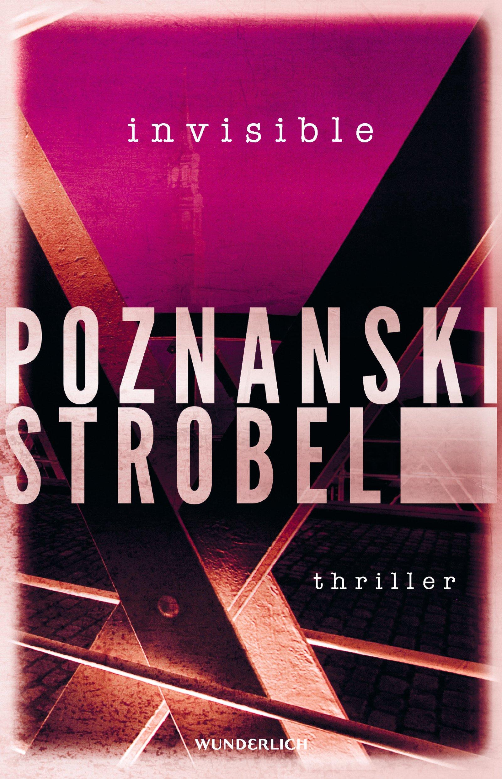 Invisible Broschiert – 27. März 2018 Ursula Poznanski Arno Strobel Wunderlich 3805200153