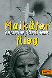 Maikäfer, flieg!: Mein Vater, das Kriegsende, Cohn und ich. Roman (Gulliver 475)