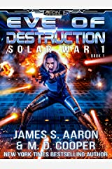Eve of Destruction - The Human-AI Sentience Wars (Aeon 14: Solar War 1) Kindle Edition