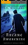 Arcane Awakening (Saints of Wura Book 2)