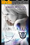 Fabula Lux (Band 1): Lia