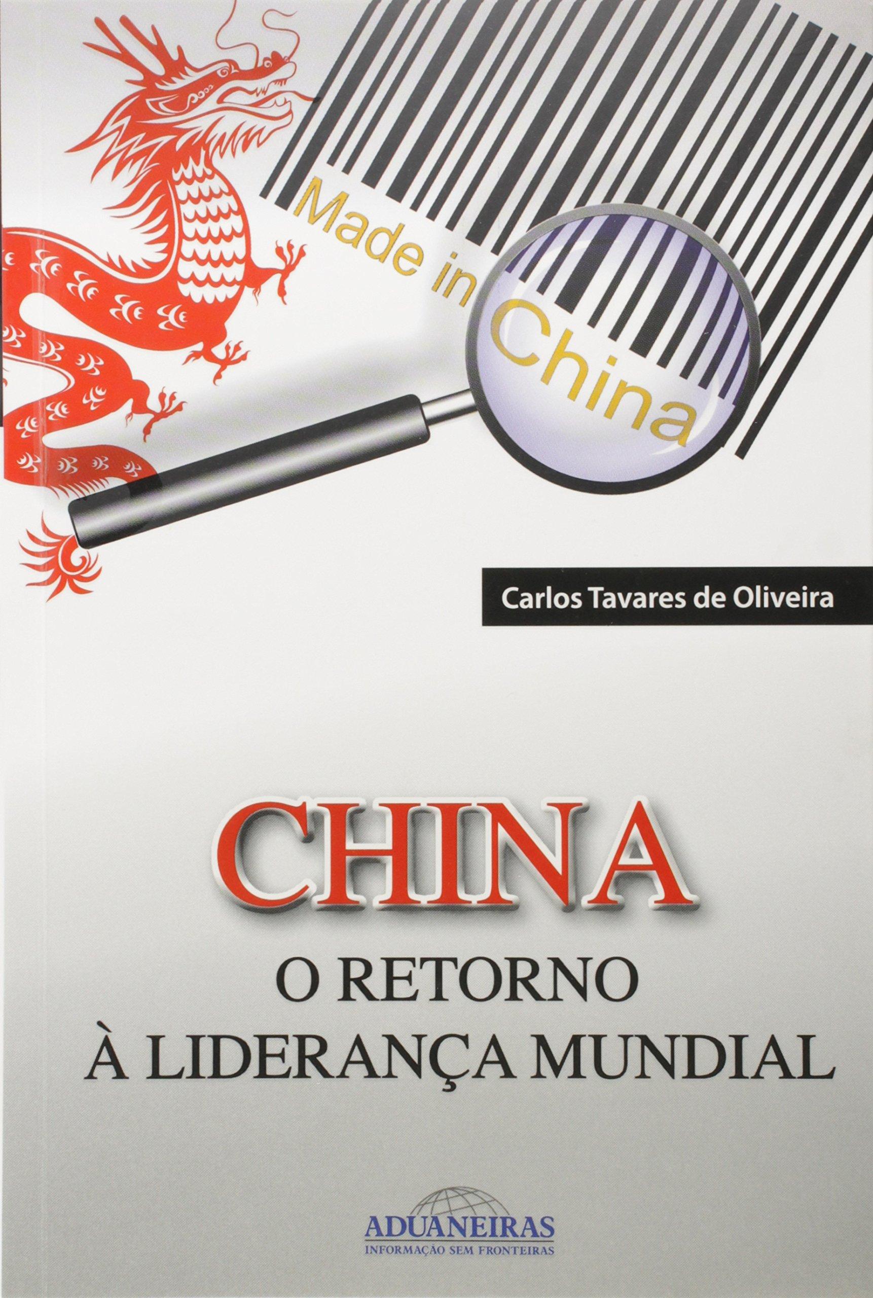 China. O Retorno à Liderança Mundial pdf epub