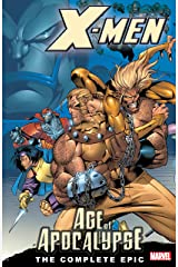X-Men: Age of the Apocalypse, Book 1, The Complete Epic (X-Men: Age Of Apocalypse Epic) Kindle Edition