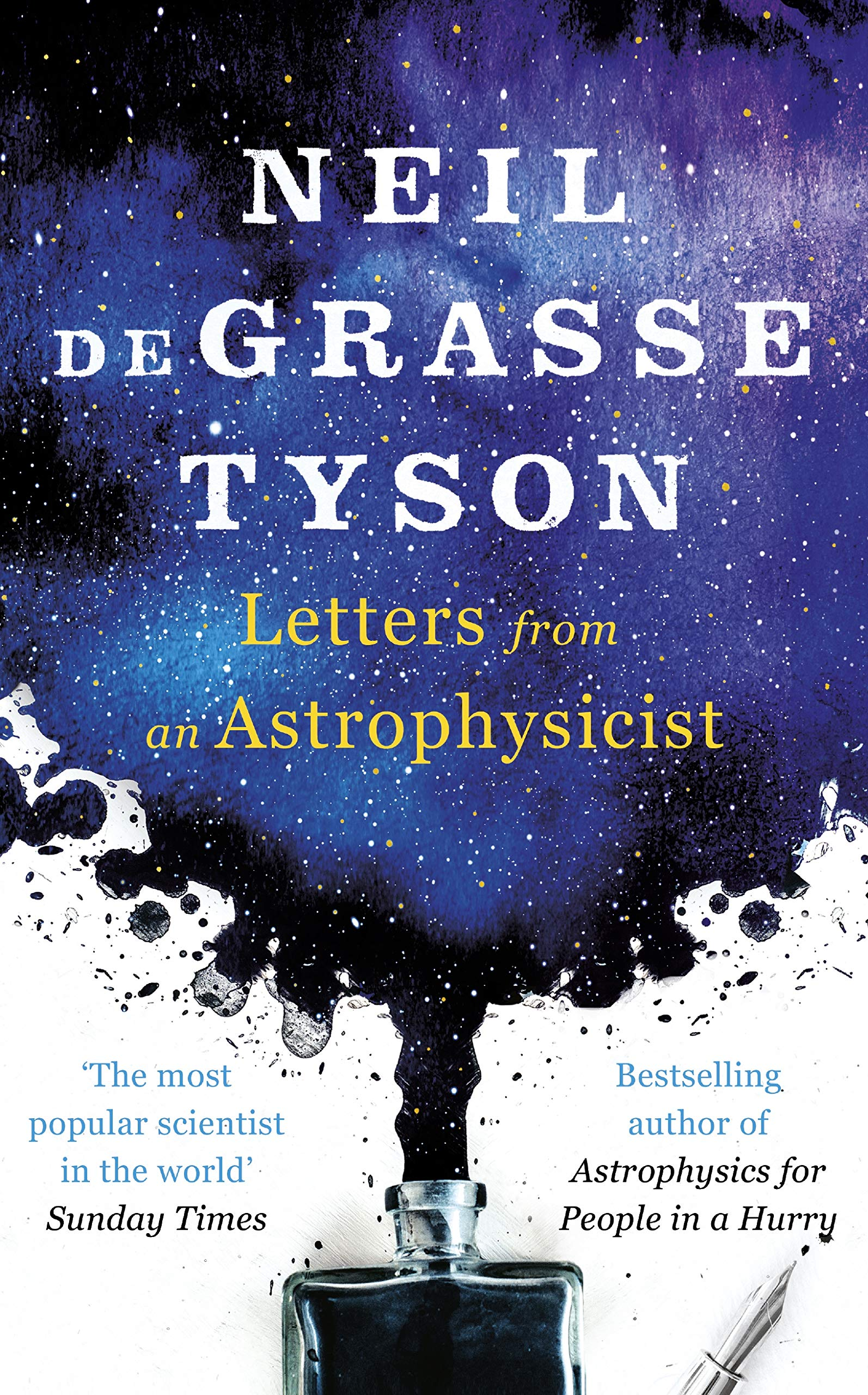 Letters from an Astrophysicist: Amazon.co.uk: Tyson, Neil deGrasse:  9780753553787: Books