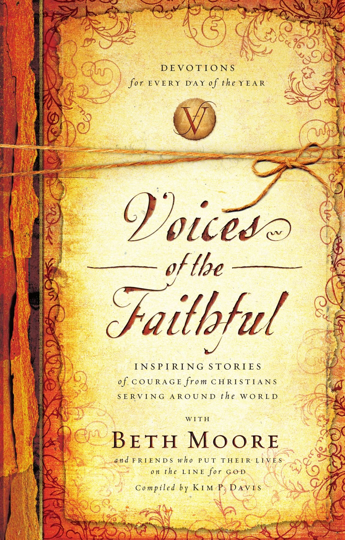 Voices of the Faithful: Inspiring Stories of Courage from Christians ...
