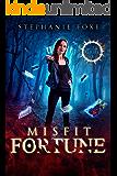 Misfit Fortune (The Misfit Series Book 3)