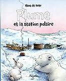 Plume et la station polaire