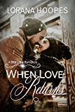 When Love Returns (Small Town second chance Christian Romance): A Small Town Romance Novel (Star Lake Book 1)