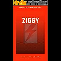ZIGGY: Inspirado na Obra de David Bowie