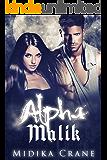 Alpha Series: Alpha Malik