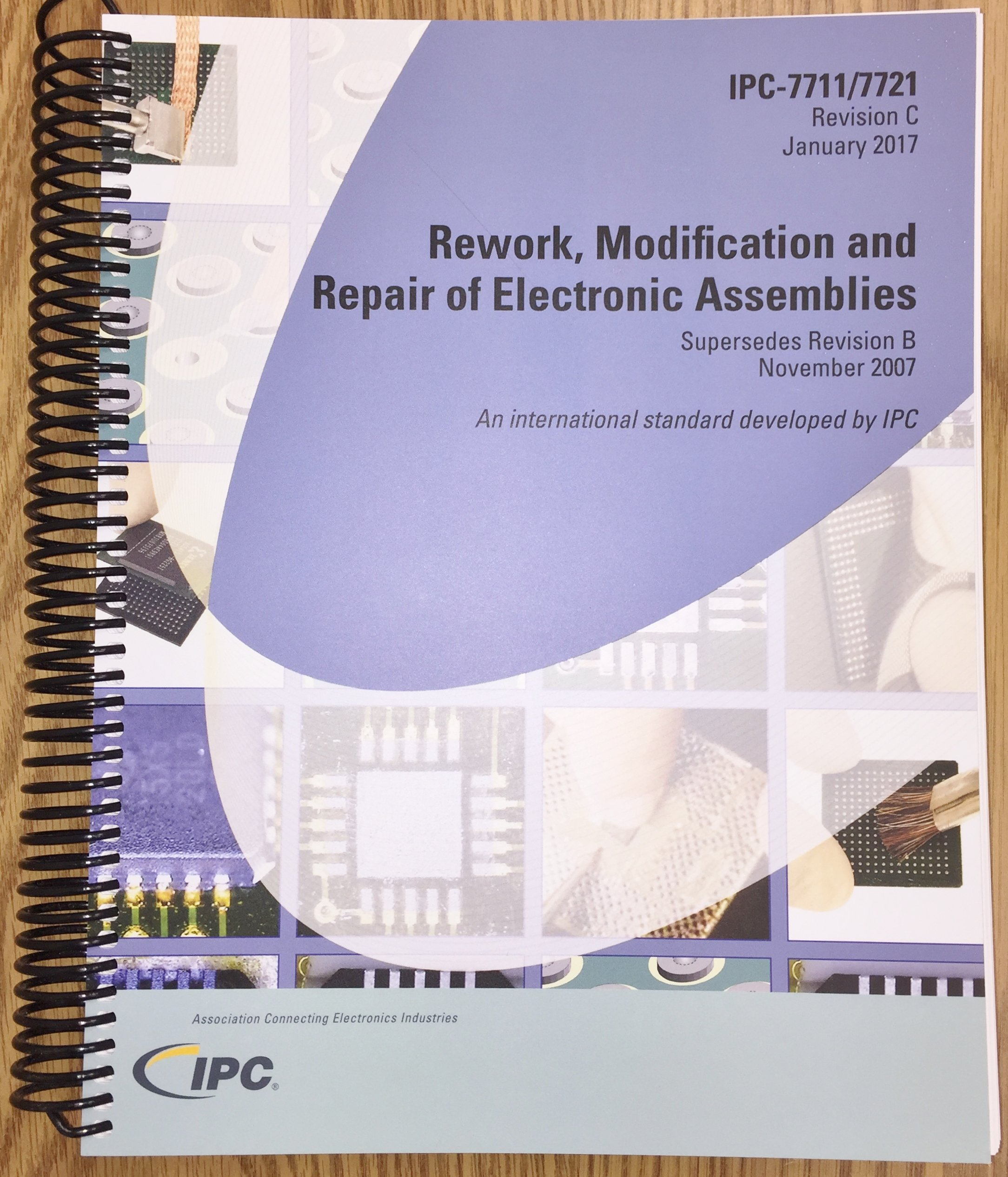 IPC-7711/21C: Rework, Modification, and Repair of Electronic