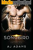 Songbird (A Zeta Cartel Novel Book 2)