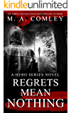Regrets Mean Nothing (DI Hero Nelson Book 6)