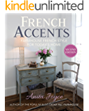 French Accents (2nd Edition): Farmhouse French Style for Today's Home