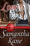 Love Under Siege (Brothers in Arms Book 2)