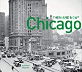 Chicago Then and Now(r)