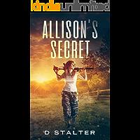 Allison's Secret: Post Apocalyptic Woman Book 1