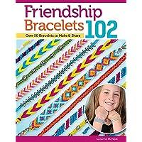 Friendship Bracelets 102
