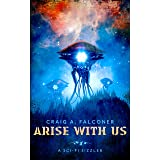 Arise With Us (Sci-Fi Sizzlers)