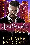 Her Heartbreaker Boss