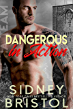 Dangerous in Action (Aegis Group Alpha Team Book 2)