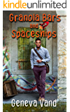 Granola Bars and Spaceships (Iska Universe Book 1)