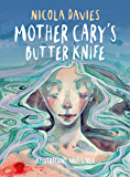 Mother Cary's Butter Knife (Shadows & Light Book 2)