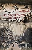 El Arquitecto de Viena (Spanish Edition)